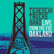 Live From The Fox Oakland , Tedeschi Trucks Band