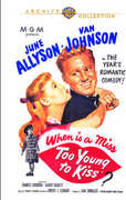 Too Young to Kiss , June Allyson
