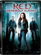 Red: Werewolf Hunter , Felicia Day