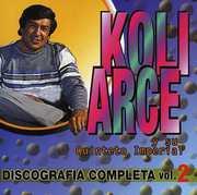 Discografia Completa 2 [Import] , Koli Arce