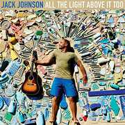 All The Light Above It Too , Jack Johnson