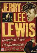 Greatest Live Performances Of The 50s, 60s, and 70s , Jerry Lee Lewis
