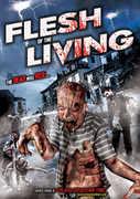 Flesh of the Living , David Witt