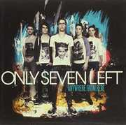 Anywhere from Here [Import] , Only Seven Left