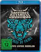 Flames of Fame Live Over Berlin [Import] , The Bosshoss