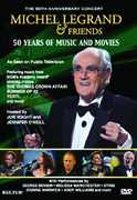 Michel LegrAnd & Friends: 50 Years of Music and Movies , Michel Legrand
