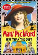 Less Than the Dust (Revised Edition) , Mary Pickford