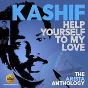 Help Yourself To My Love: Arista Anthology [Import] , Kashif