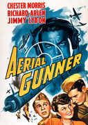Aerial Gunner , Chester Morris