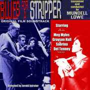 Blues For A Stripper , Mundell Lowe