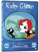 Ruby Gloom: Welcome to Gloomsville , Emily Hampshire