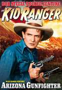 The Kid Ranger /  Arizona Gunfighter , Bob Steele