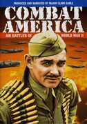 Combat America: Air Battles of WWII , Clark Gable