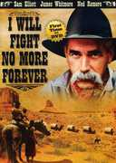 I Will Fight No More Forever , James Whitmore