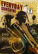 Everyday Sunshine: Story of Fishbone , Cheyenne Moore