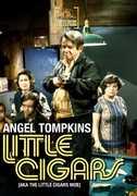 Little Cigars , Angel Tompkins