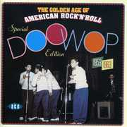 Golden Age Of American Rock 'N' Roll - Special Doo Wop Edition [Import] , Various Artists