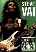 Live At The Astoria London , Steve Vai