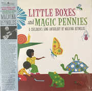 LITTLE BOXES AND MAGIC PENNIES: A CHILDREN'S SONG ANTHOLOGY , Malvina Reynolds