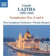 Laszlo Lajtha: Symphonies Nos. 5 & 6