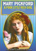 The Poor Little Rich Girl , Mary Pickford
