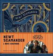 Fantastic Beasts and Where to Find Them: Newt Scamander: A Movie Scrapbook (Harry Potter)