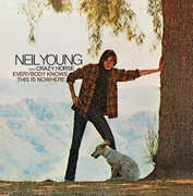 Everybody Knows This Is Nowhere , Neil Young