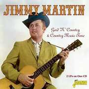 Good N Country & Country Music Time [Import] , Jimmy Martin