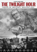 Twilight Hour: Visions of Ireland's Haunted Past , John Hurt