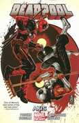Deadpool, Vol 7: Axis (Marvel Now)