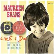 Like I Do: Sixties Recordings [Import] , Maureen Evans
