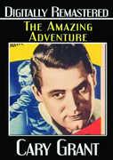 Amazing Adventure , Cary Grant