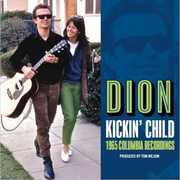 Kickin Child: 1965 Columbia Recordings , Dion