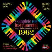 Complete Pop Instrumental Hits Of The Sixties, Vol. 3: 1962 , Various Artists