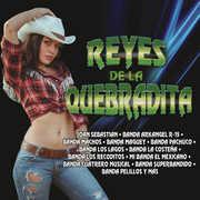 Reyes De La Quebradita (Various Artists) , Various Artists