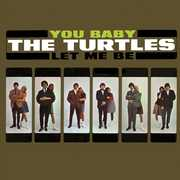 You Baby /  Let Me Be , The Turtles