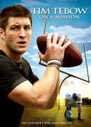 Tim Tebow: On a Mission , Tim Tebow