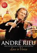 Love in Venice: The 10th Anniversary Concert , André Rieu