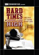 Hard Times At Douglass High: A No Child Left Behind Report Card , Susan Raymond