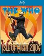 The Who: Live at the Isle of Wight 2004 Festival , The Who