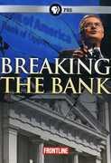 Frontline: Breaking the Bank , Will Lyman