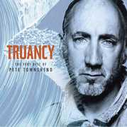 Truancy: The Very Best of Pete Townshend , Pete Townshend