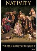Nativity: Art & Spirit of the Creche