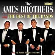 Sing the Best of the Bands , The Ames Brothers