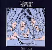 Tell Tales , The Cornshed Sisters