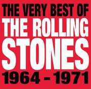 Very Best of the Rolling Stones 1964-1971 , The Rolling Stones