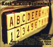 Rock & Roll Beginnings , Various Artists