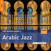 Rough Guide to Arabic Jazz , Various Artists
