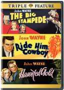 The Big Stampede /  Ride Him, Cowboy /  Haunted Gold , John Wayne