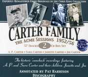 The Acme Sessions 1952/ 56 , The Carter Family